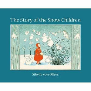 The Story of the Snow Children