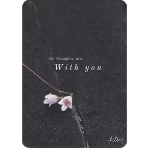 My thoughts are with you -postcard