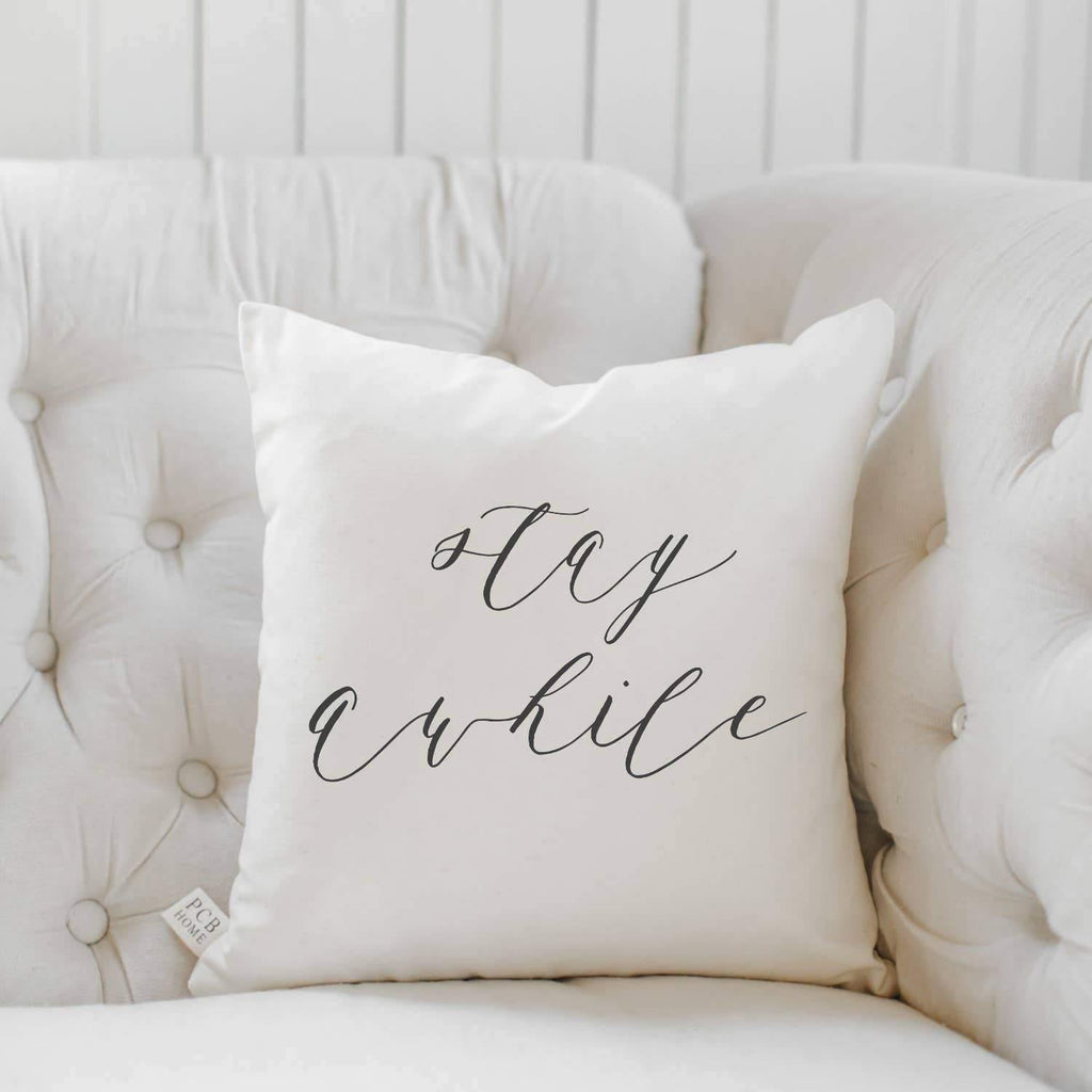 Stay Awhile Pillow - The Vintage Home Studio