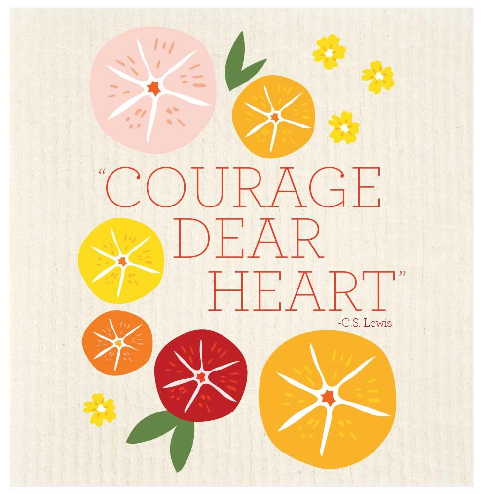Courage Dear Heart Fruit Slices Swedish Dishcloth - The Vintage Home Studio