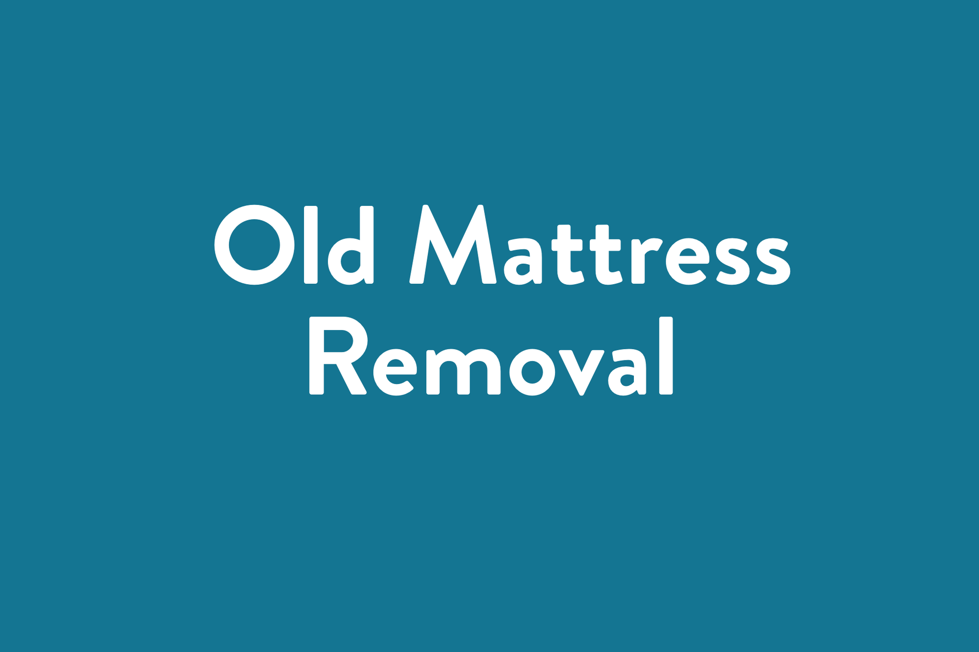 old mattress removal