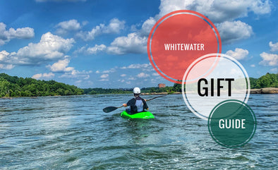 Great Gifts for Whitewater Paddlers