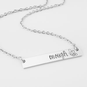 Enough Bar Necklace
