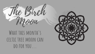 The Celtic Birch Moon
