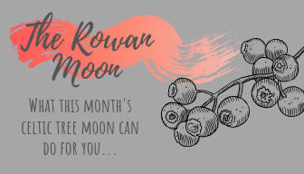 The Rowan Moon