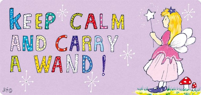 Keep calm and Carry A Wand Hanging Sign
