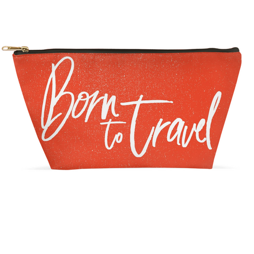 The Born To Travel Accessory Pouch - The Ideal Traveler's Cosmetic Carry & Dopp Kit