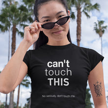 Hilarious 'Can't Touch This' #SocialDistancing Shirt For Women - Great Fit, Super Comfy