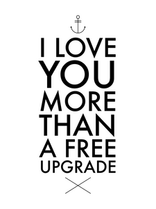 I Love You More Than A Free Upgrade - Funny Socks For Him