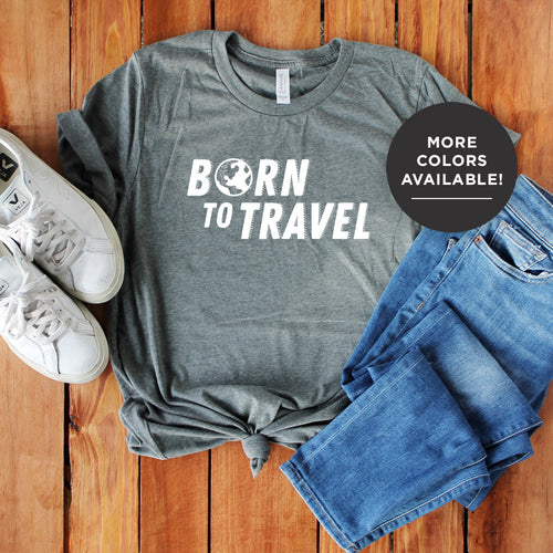 The Born To Travel Women's T-Shirt - Cool Tee For Any Wanderer. Globe Version!