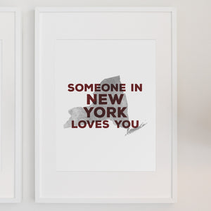 Personalized 'Somebody In _____ Loves You' Art Print