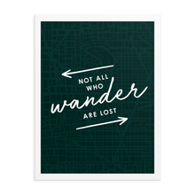 The 'Not All Who Wander Are Lost' Art Print - One-Of-A-Kind Arrows Version