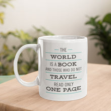 The World Is A Book Coffee Mug - Unique & Inspiration Ceramic Mug