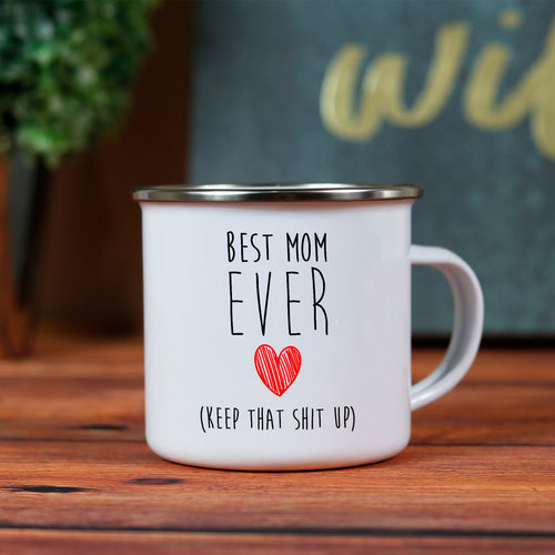 Best Mom Ever Camp Mug - Hilarious Gift For Mother's Day