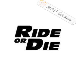2x Fast & Furious Ride or Die Vinyl Decal Sticker Different colors & size for Cars/Bikes/Windows
