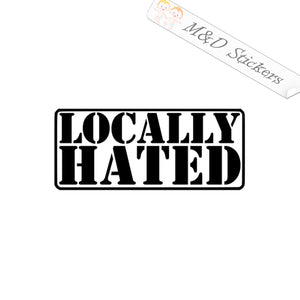 2x Locally hated Vinyl Decal Sticker Different colors & size for Cars/Bikes/Windows