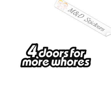 2x 4 doors for more whores Vinyl Decal Sticker Different colors & size for Cars/Bikes/Windows