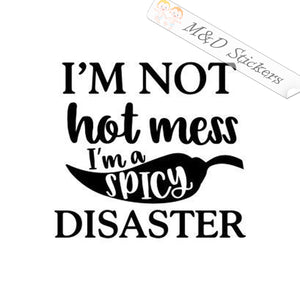 2x I'm not hot mess I'm a spicy disaster Vinyl Decal Sticker Different colors & size for Cars/Bikes/Windows