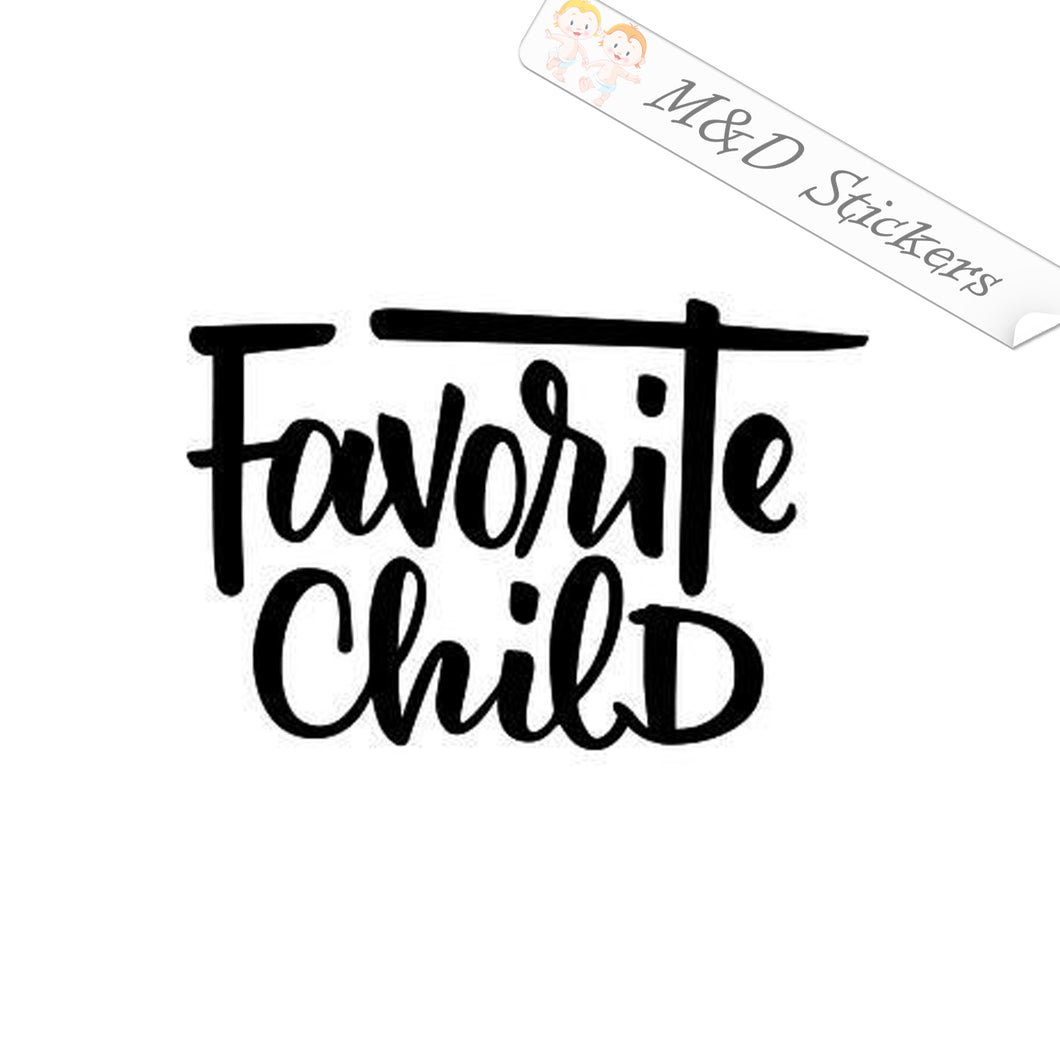 2x Favorite child Vinyl Decal Sticker Different colors & size for Cars/Bikes/Windows