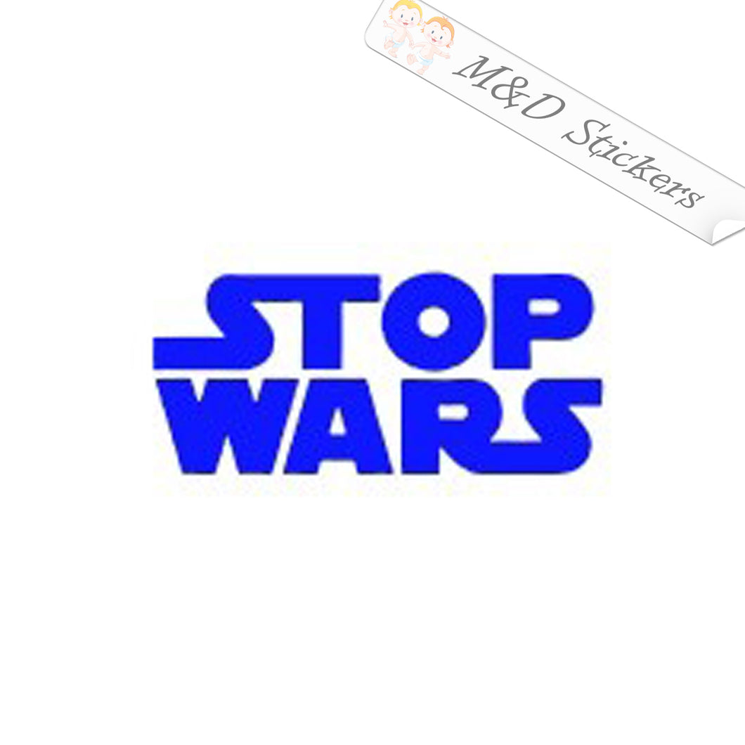 2x Stop Wars Logo Vinyl Decal Sticker Different colors & size for Cars/Bikes/Windows