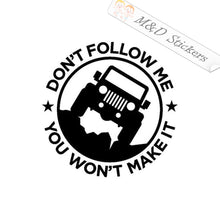 2x Jeep - Don't follow me Vinyl Decal Sticker Different colors & size for Cars/Bikes/Windows