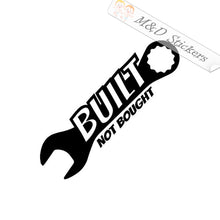 2x Built not bought Vinyl Decal Sticker Different colors & size for Cars/Bikes/Windows