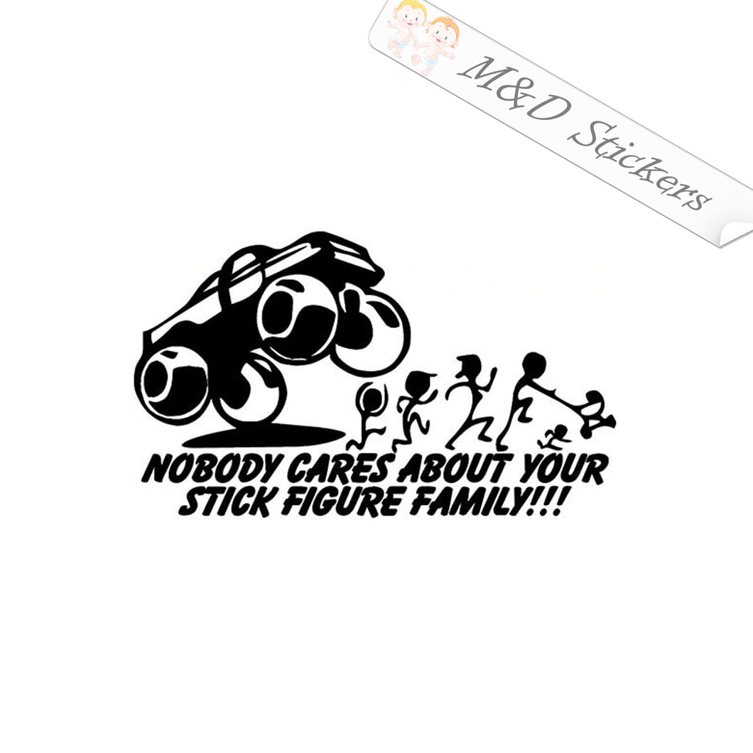 2x Nobody Cares about your Stick Figure Family Decal Sticker Different colors & size for Cars/Bikes/Windows