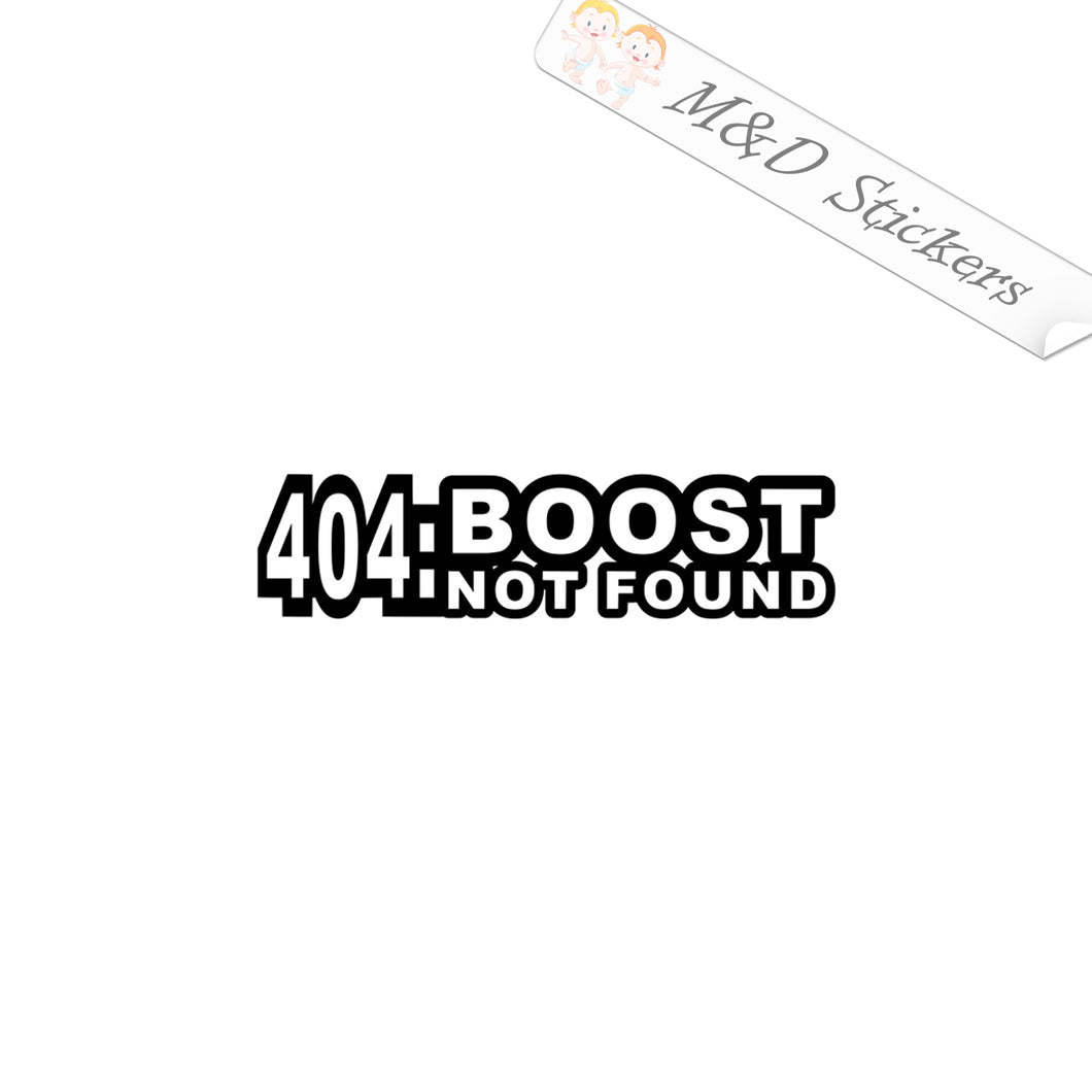2x 404 Boost not found Vinyl Decal Sticker Different colors & size for Cars/Bikes/Windows