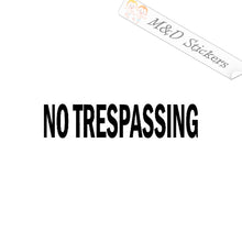 2x No trespassing sign Vinyl Decal Sticker Different colors & size for Cars/Bikes/Windows