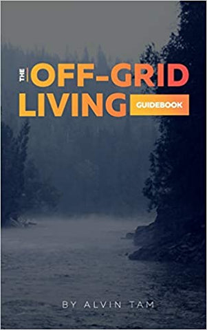 The Off-Grid Living Guidebook