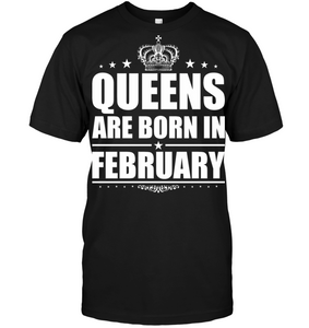 Queens Are Born In February Shirt