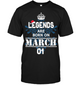 Christmas Legends Are Born On March 01 Shirt