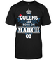 Christmas Queens Are Born On March 03 Shirt