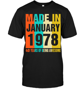 Retro January 1978 40 Years Of Being Awesome Shirt