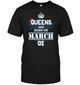 Christmas Queens Are Born On March 02 Shirt