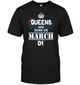 Christmas Queens Are Born On March 01 Shirt