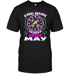 Kneel Before The Queen Of Aries May T Shirt