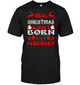 Real Christmas Aunt Born In February Shirt