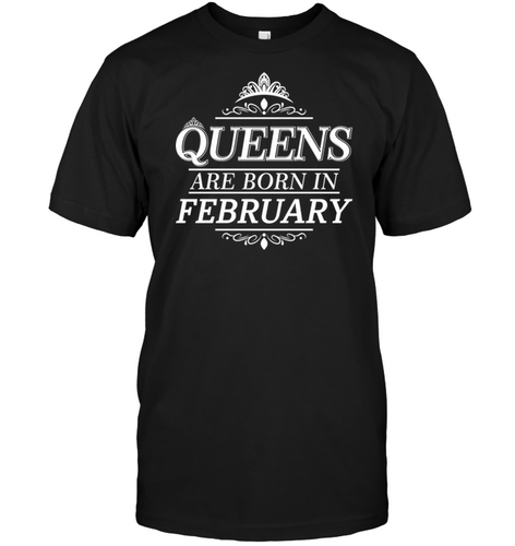 Queen Are Born In February Shirt