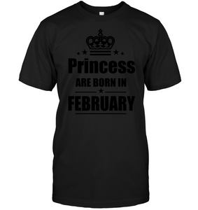 Princess Are Born February Shirt