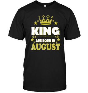 King Are Born In August Shirt