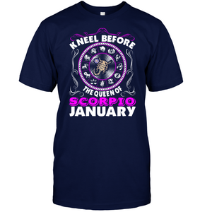 Kneel Before The Queen Of Scorpio January T Shirt