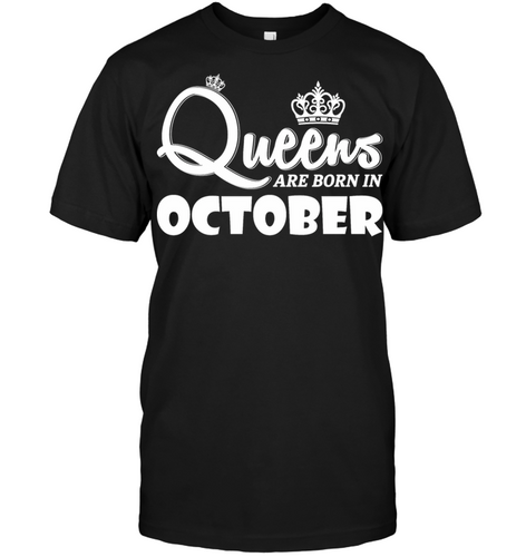 7868 Queens Are Born In October Shirt