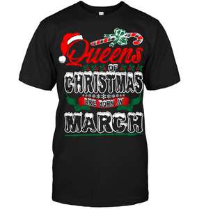 Queens Of Christmas Are Born In March Shirt