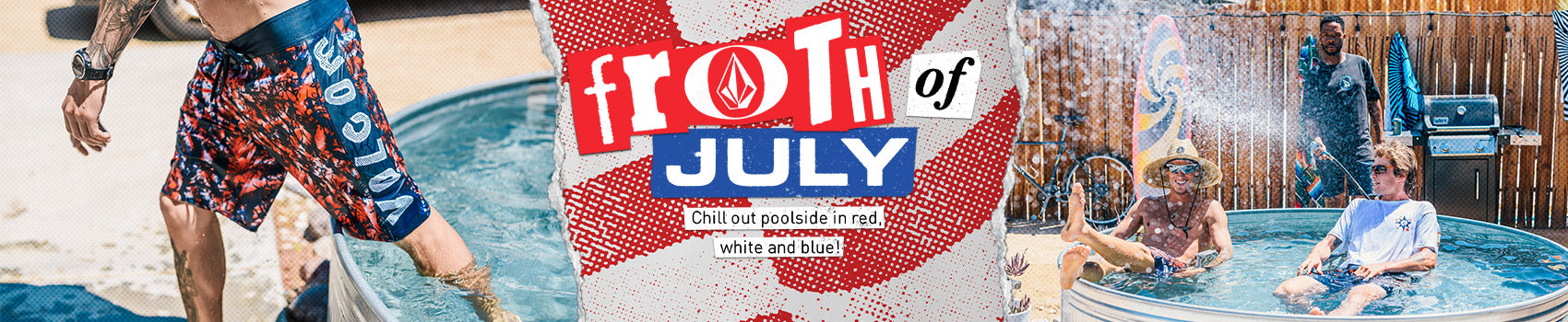 Froth of July