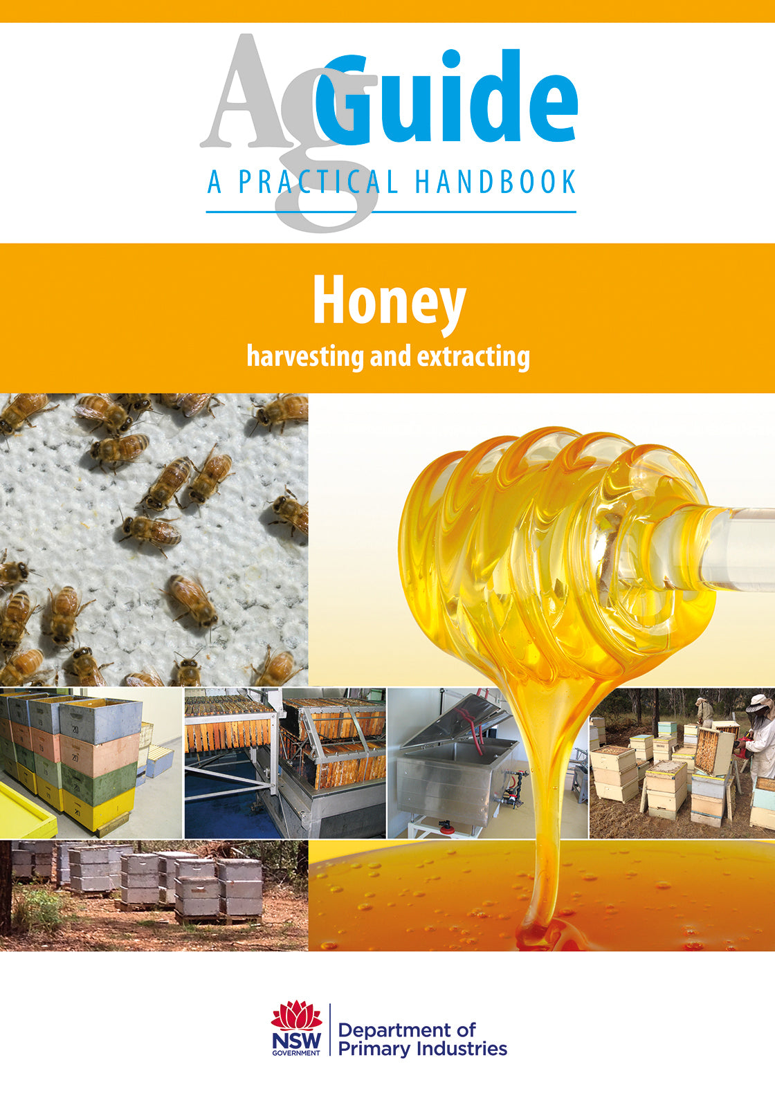 Honey - harvesting and extracting AgGuide