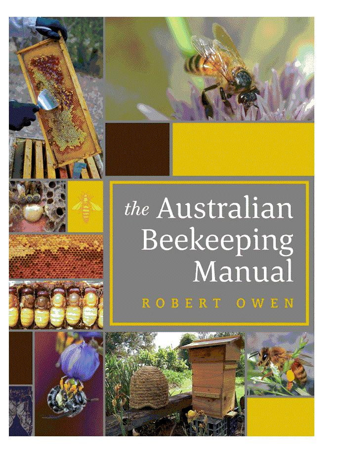 The Australian Beekeeping Manual,Beekeeping,beekeeping gear,oz armour