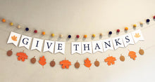 Load image into Gallery viewer, Give Thanks Thanksgiving Banner, Fall Felt Garland and Autumn Leaves Banner