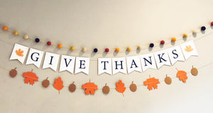 Give Thanks Thanksgiving Banner, Fall Felt Garland and Autumn Leaves Banner
