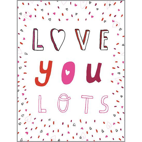 Valentine card - Love you lots, Gina B Designs